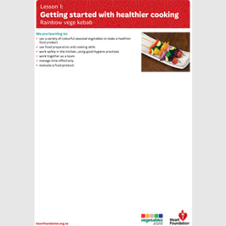 Getting started with healthier cooking: Rainbow vege kebab lesson plan teaching resource