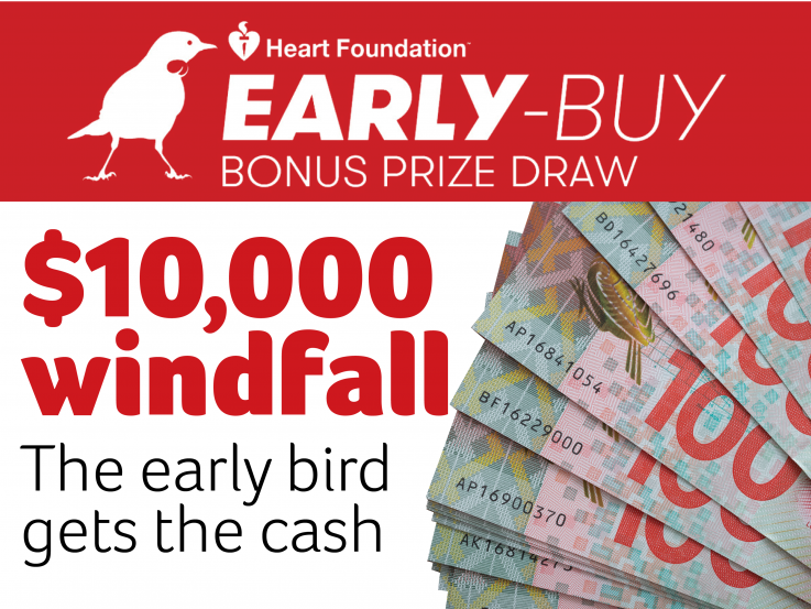 Heart Foundation Lottery early-buy bonus prize draw. $10000 windfall.